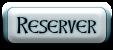 Cliquer pour réserver